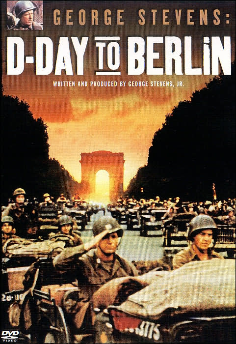 D-day to Berlin di George Stevens