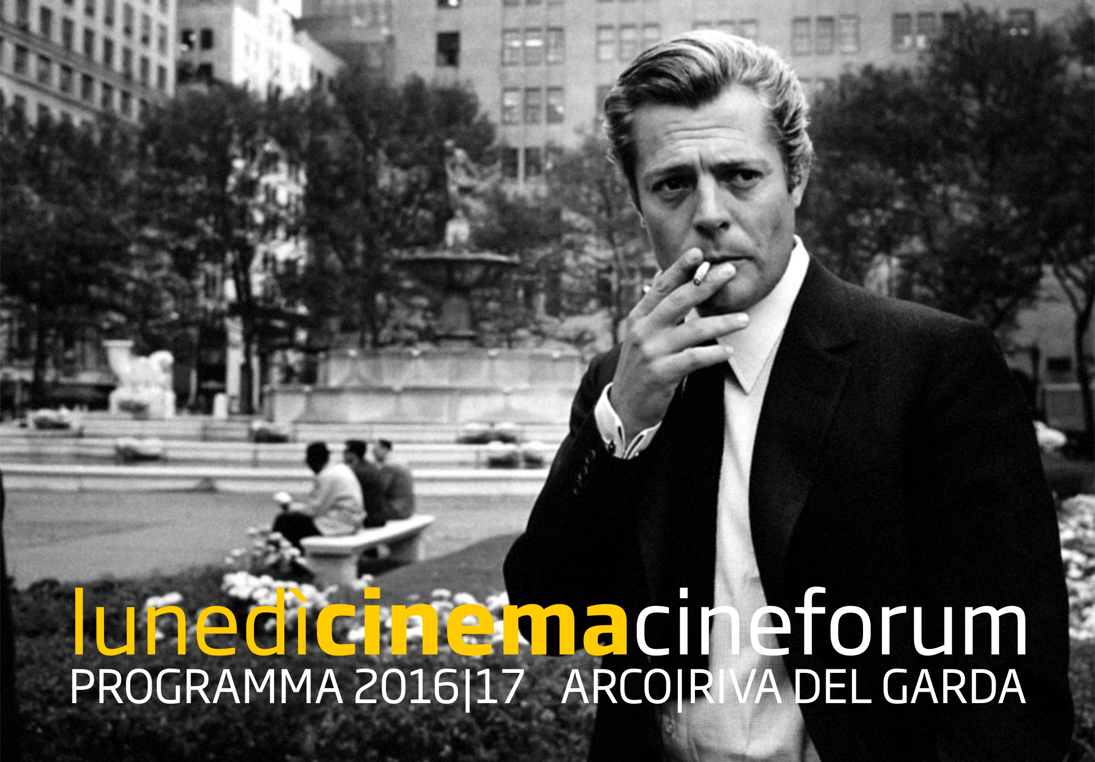 LunedìCinema Cineforum 2016 | 2017